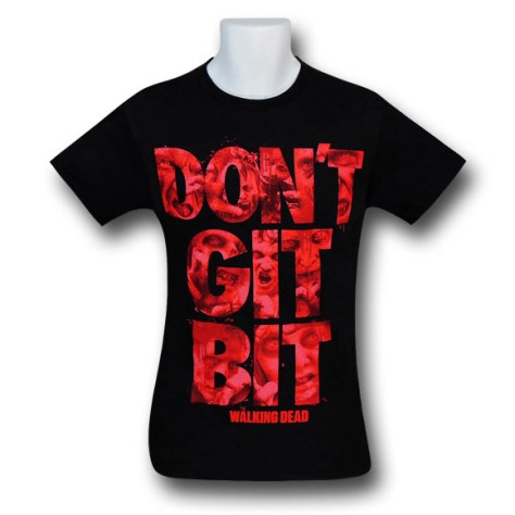 Walking Dead Don't Git Bit T-Shirt